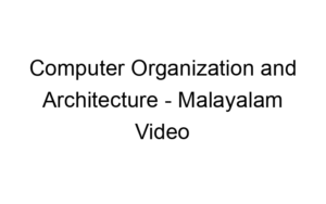 computer organization and architecture malayalam video lessons 6266 1